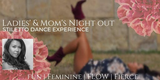 Moms' & Ladies' Night Out - Stiletto Dance Experience