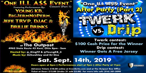 One ILL A$$ Event - The Outpost