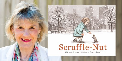 Special Storytime with Corinne Fenton: Scruffle-Nut!