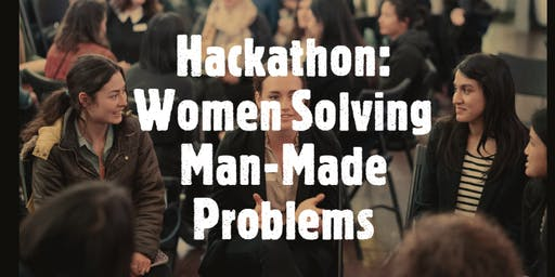 WEN Hackathon: Women solving man made problems