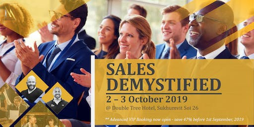 Sales Demystified: Connect, Persuade & Influence to 10X your Sales Revenue