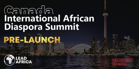 International African Diaspora Summit - PRE-LAUNCH  EVENT tickets
