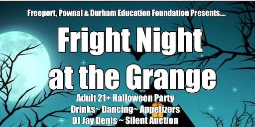 Fright Night at the Grange FPaD5 Education Foundation