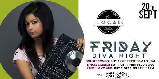 Friday Diva Night - Dj Sheryl