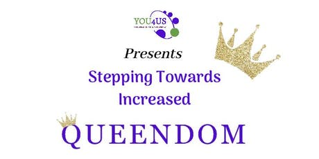 Stepping Towards Increased Queendom  tickets