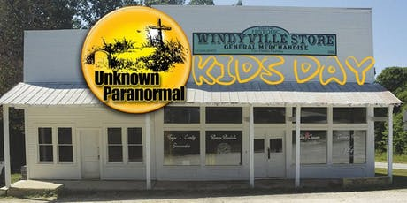 Kids Day at Windyville with Unknown Paranormal tickets
