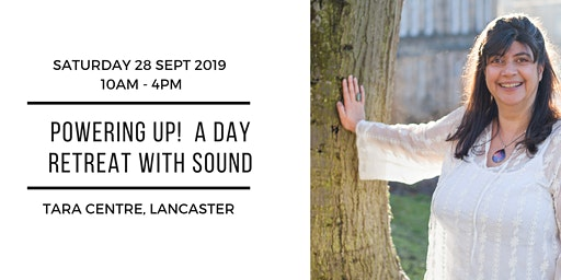 Powering Up! A Day Retreat with Sound