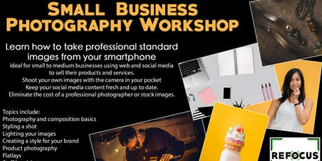 Photography For Small Businesses Workshop tickets
