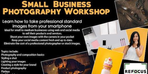 Photography For Small Businesses Workshop