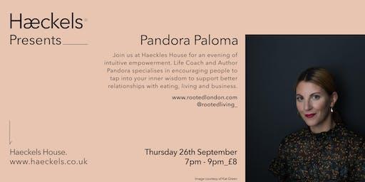 Haeckels Presents: Pandora Paloma