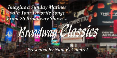 Broadway Classics! Tired of paying high prices for Broadway Shows? tickets