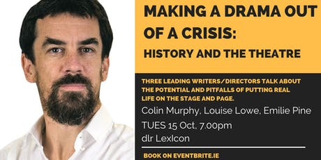 Making a Drama out of a Crisis: History and the theatre tickets