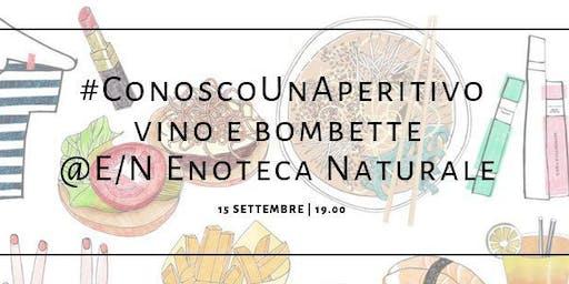 #ConoscoUnAperitivo: vino e bombette @E/N Enoteca Naturale