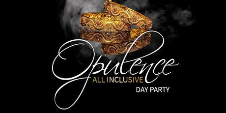 Opulence. The All-Inclusive Day Party tickets
