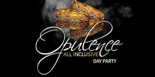 Opulence. The All-Inclusive Day Party