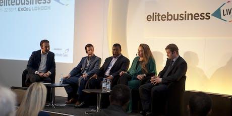 Elite Business Live 2020: Where entrepreneurial minds meet tickets