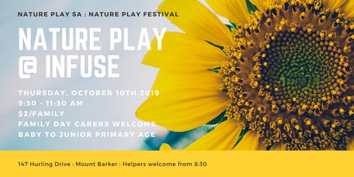 Nature Play_at_Infuse : Nature Play SA Festival