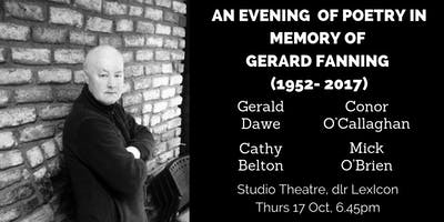 An evening of poetry in memory of Gerard Fanning (1952- 2017)