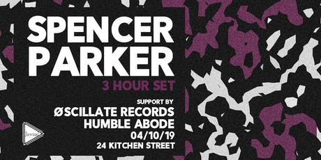 Jovial presents Spencer Parker (3 Hour Set) tickets