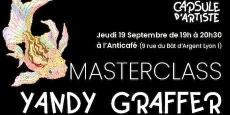 Masterclass Yandy Graffer billets