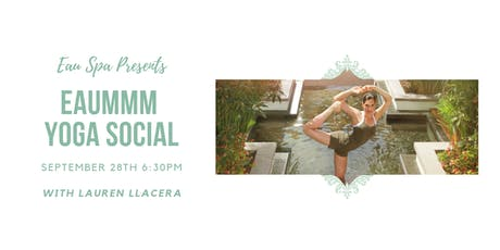 EAUmmm Yoga Social with Lauren Llacera tickets