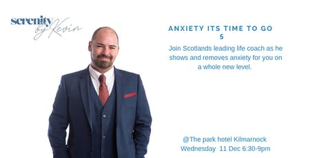 Anxiety Its time to go 5 (An evening of fast, dynamic change) tickets