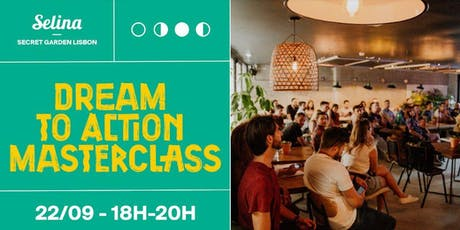 Dreams to action Masterclass tickets