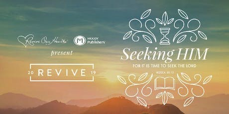 Revive '19: Seeking HIM (Live Stream) tickets