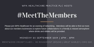 Meet the Members September 2019 Hosted by WPA...
