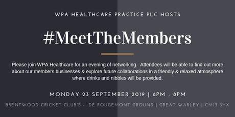 Meet the Members September 2019 Hosted by WPA Healthcare tickets