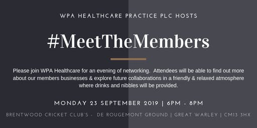 Meet the Members September 2019 Hosted by WPA Healthcare