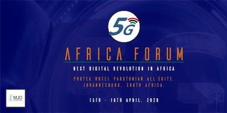 5G Africa Forum - Next Digital Revolution in Africa tickets