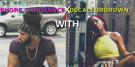 #Décaléordrown meets BMORE Club dance w/ Wasabiii & Tevon 09/21 tickets