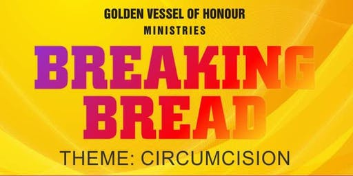 Breaking Bread [Circumcision]