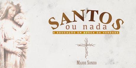 Curso Santos ou nada - A Educação em Busca da Verdade - Turma 2/2019 ingressos