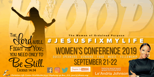 """JESUS FIX MY LIFE"" WOOP Women's Conference 2019"