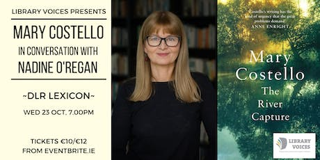 Mary Costello in conversation with Nadine O'Regan tickets