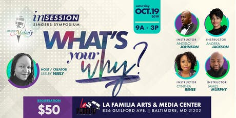 IN SESSION...What's Your WHY? - Singers Symposium tickets