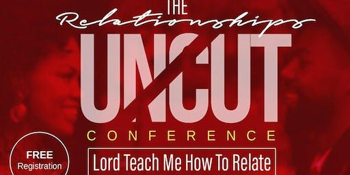 The Relationships Uncut Conference