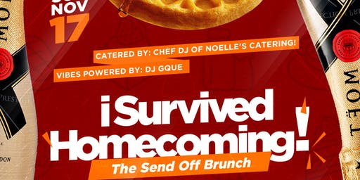 I SURVIVED HOMECOMING: The Send-Off Brunch