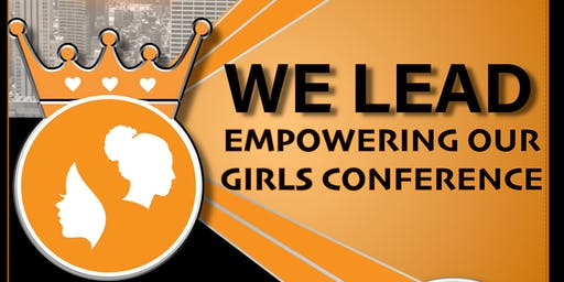 WE LEAD: Empowering Our Girls