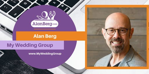 Alan Berg Mastermind Class | Presented by My Wedding Group