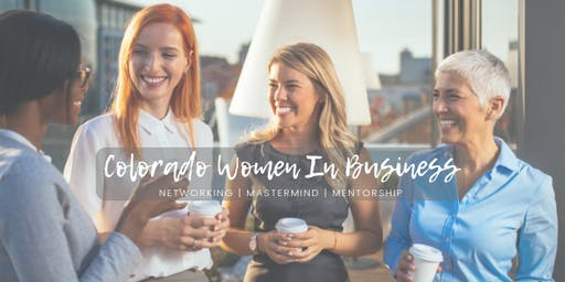 Colorado Women In Business [CoWIB] 2020 MEMBERSHIP PRE-SALE