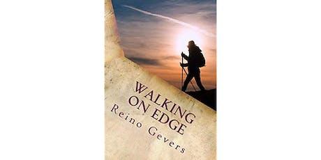 """Walking on Edge"" talk by Reino Gevers tickets"