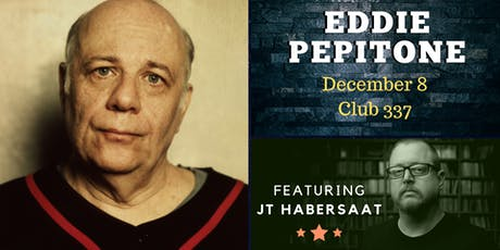 Eddie Pepitone + JT Habersaat at Club 337 tickets