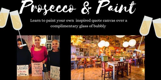 Prosecco and Paint-  Paint an inspired quote