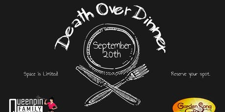 Death Over Dinner - Part 1  tickets