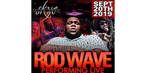 Rod Wave Live!!! Featuring Ike Breeze & Hollywood
