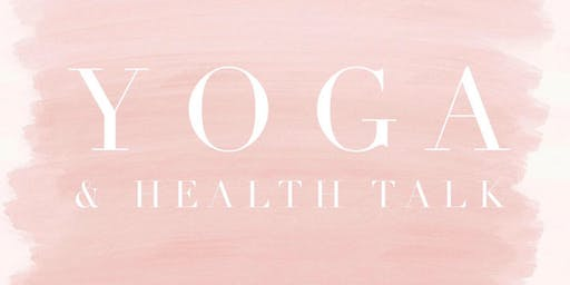 Yoga & Health Talk