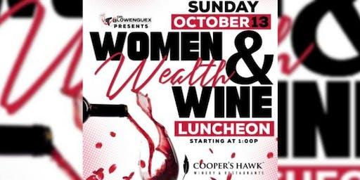 Dr. Blowengeux presents Women, Wine & Wealth Luncheon